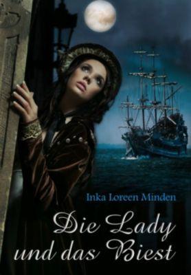 Die Lady und das Biest, Inka Loreen Minden