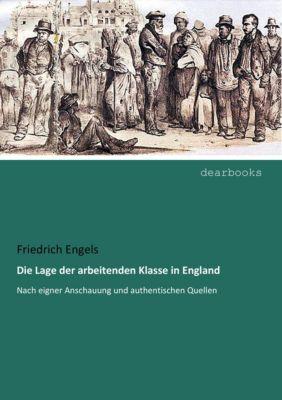 Die Lage der arbeitenden Klasse in England, Friedrich Engels