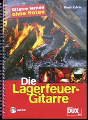Die Lagerfeuer-Gitarre, m. Audio-CD, Martin Kuhnle