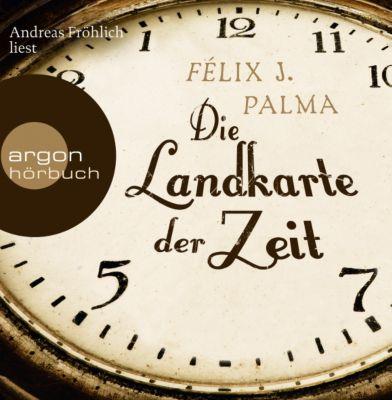 Die Landkarte der Zeit, 9 Audio-CDs, Félix J. Palma