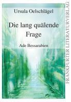 Die lang quälende Frage - Ursula Oelschlägel  