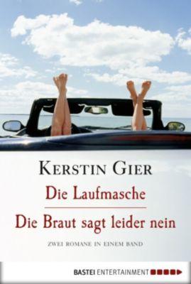 Die Laufmasche/Die Braut sagt leider nein, Kerstin Gier