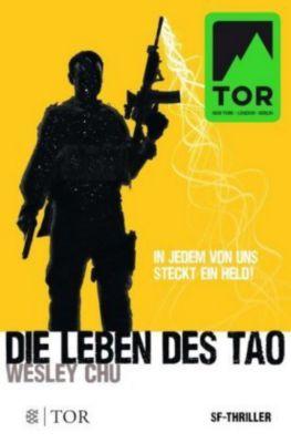 Die Leben des Tao - Wesley Chu  