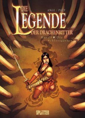 Die Legende der Drachenritter - Die Schlossgärten, Ange, Christian Paty