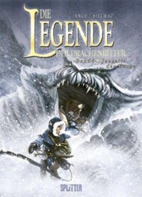 Die Legende der Drachenritter - Jenseits der Berge, Ange, Laurent Sieurac
