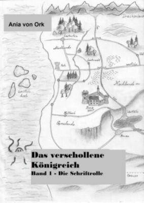 Die Legende des verschollenen Königreiches, Ania Von Ork