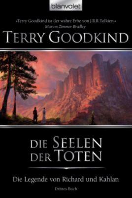 Die Legende von Richard und Kahlan: Die Legende von Richard und Kahlan 03, Terry Goodkind