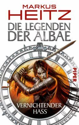 Die Legenden der Albae Band 2: Vernichtender Hass - Markus Heitz |