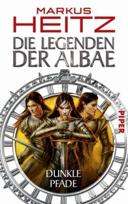 Die Legenden der Albae Band 3: Dunkle Pfade - Markus Heitz |