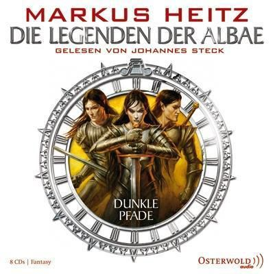 Die Legenden der Albae Band 3: Dunkle Pfade (8 Audio-CDs) - Markus Heitz |