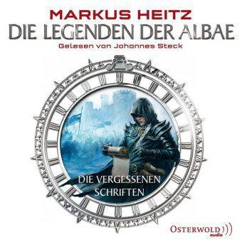 Die Legenden der Albae - Die vergessenen Schriften, 6 Audio-CDs - Markus Heitz pdf epub