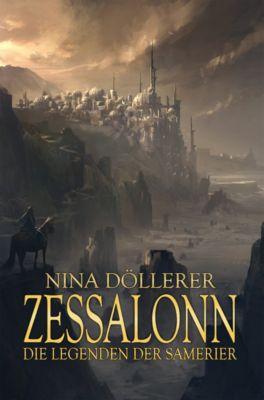 Die Legenden der Samerier: Zessalonn, Nina Döllerer