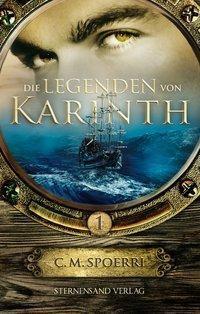Die Legenden von Karinth, C. M. Spoerri