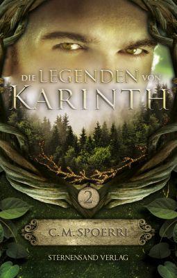 Die Legenden von Karinth: Die Legenden von Karinth (Band 2), C. M. Spoerri