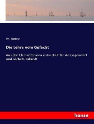 Die Lehre vom Gefecht - W. Rüstow pdf epub