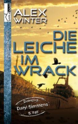 Die Leiche im Wrack - Detective Daryl Simmons 5. Fall, Alex Winter