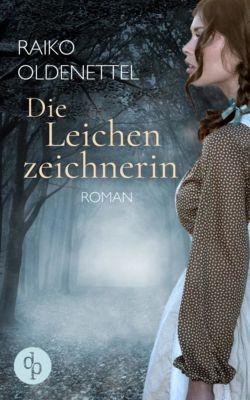 Die Leichenzeichnerin (Thriller, Historisch), Raiko Oldenettel