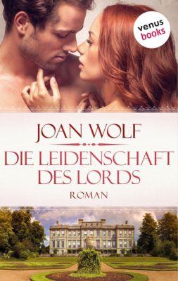 Die Leidenschaft des Lords, Joan Wolf