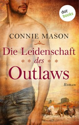 Die Leidenschaft des Outlaws, Connie Mason