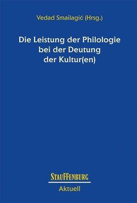 Die Leistung der Philologie bei der Deutung der Kultur(en)