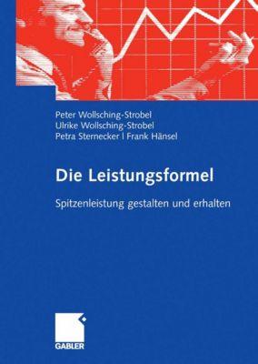 Die Leistungsformel, Frank Hänsel, Peter Wollsching-Strobel, Petra Sternecker, Ulrike Wollsching-Strobel