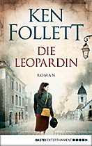 Die Leopardin, Ken Follett