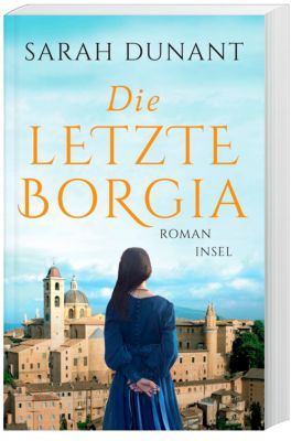 Die letzte Borgia, Sarah Dunant