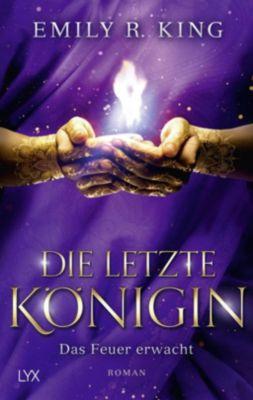 Die letzte Königin - Das Feuer erwacht - Emily R. King |