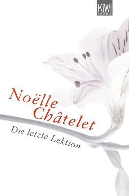Die letzte Lektion, Noëlle Châtelet