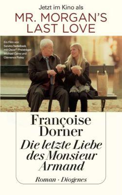 Die letzte Liebe des Monsieur Armand, Francoise Dorner