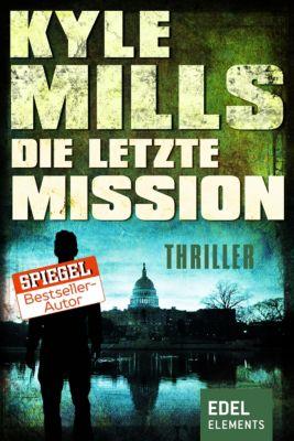 Die letzte Mission, Kyle Mills