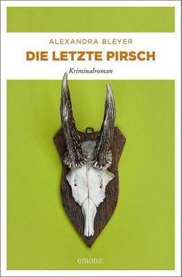 Die letzte Pirsch - Alexandra Bleyer |