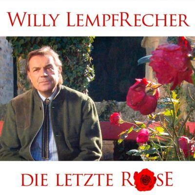 Die letzte Rose, Willy Lempfrecher