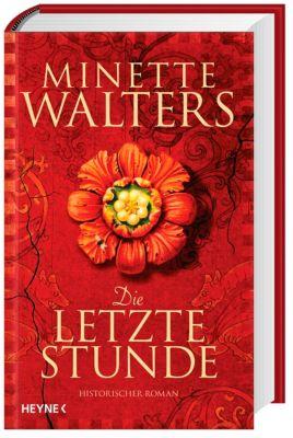 Die letzte Stunde, Minette Walters