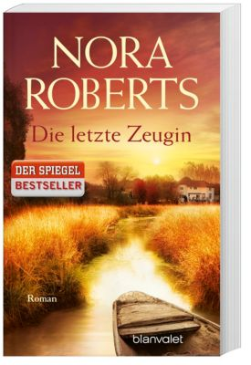 Die letzte Zeugin - Nora Roberts  