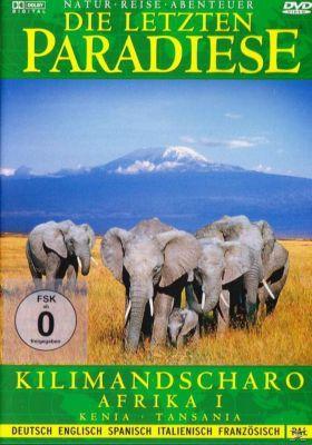 Die letzten Paradiese - Kilimandscharo, Die Letzten Paradiese