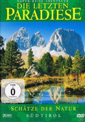 Die letzten Paradiese - Südtirol: Schätze der Natur, Die Letzten Paradiese