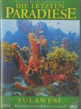 Die letzten Paradiese - Sulawesi-Regenwald, Die Letzten Paradiese