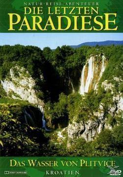Die letzten Paradiese - Wasser von Plitvice, Diverse Interpreten