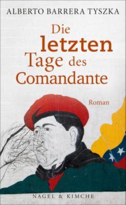 Die letzten Tage des Comandante, Alberto Barrera Tyszka