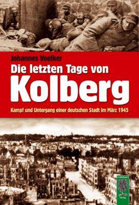 Die letzten Tage von Kolberg, Johannes Voelker