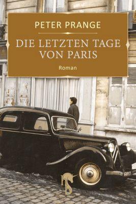 Die letzten Tage von Paris, Peter Prange
