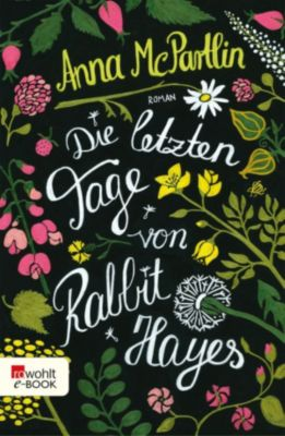 Die letzten Tage von Rabbit Hayes, Anna McPartlin