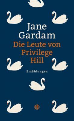 Die Leute von Privilege Hill, Jane Gardam
