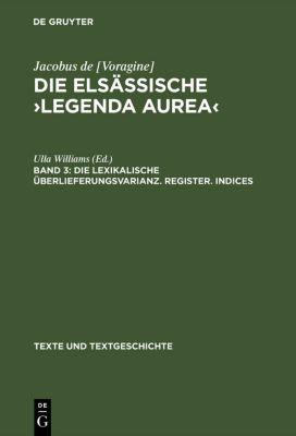 Die lexikalische Überlieferungsvarianz. Register. Indices