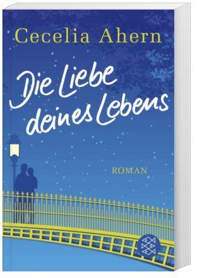 Die Liebe deines Lebens, Cecelia Ahern