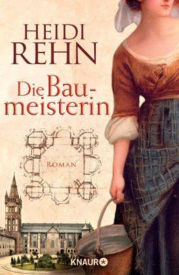 Die Liebe der Baumeisterin, Heidi Rehn