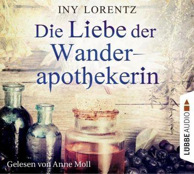 Die Liebe der Wanderapothekerin, 6 Audio-CDs, Iny Lorentz