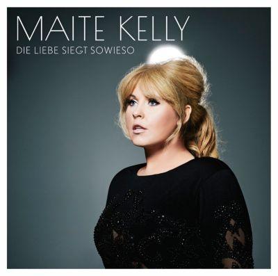 Die Liebe siegt sowieso (Exklusive Version mit Sticker), Maite Kelly