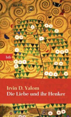 Die Liebe und ihr Henker, Geschenkausgabe, Irvin D. Yalom